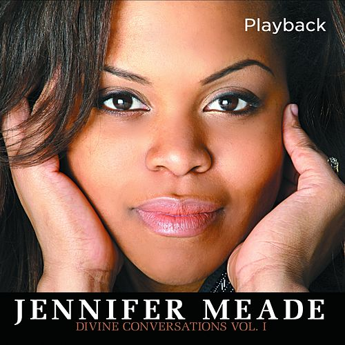 Play & Download Divine Conversations, Vol. 1 (Playback) by Jennifer Meade | Napster