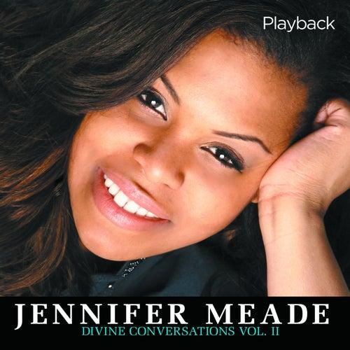 Divine Conversations, Vol. 2 (Playback) by Jennifer Meade
