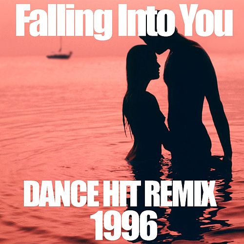 Play & Download Falling Into You (Dance Hit Remix 1996) by Disco Fever | Napster