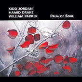 Play & Download Palm Of Soul by Kidd Jordan | Napster