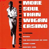 Play & Download More Soul Than Wigan Casino by Kicker | Napster