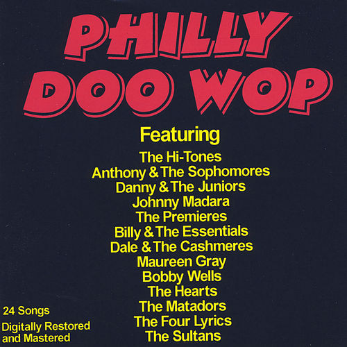 Play & Download Philly Doo Wop by Various Artists | Napster