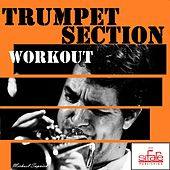 Play & Download Trumpet Section Workout (Nuccia Swing) by Michael Supnick | Napster