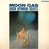 Moon Gas (Remastered) de Dick Hyman
