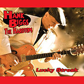 Play & Download Lucky Streak by Hank Biggs | Napster