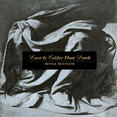 Mental Traveller by Love Is Colder Than Death