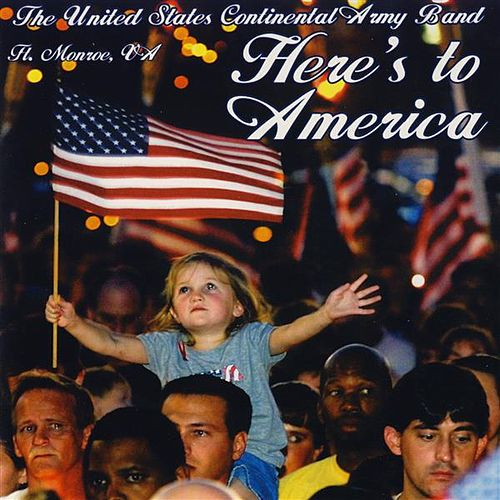 Here's to America by Various Artists