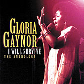 I Will Survive: The Anthology by Gloria Gaynor