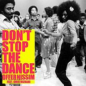 Play & Download Don't Stop the Dance by Offer Nissim | Napster