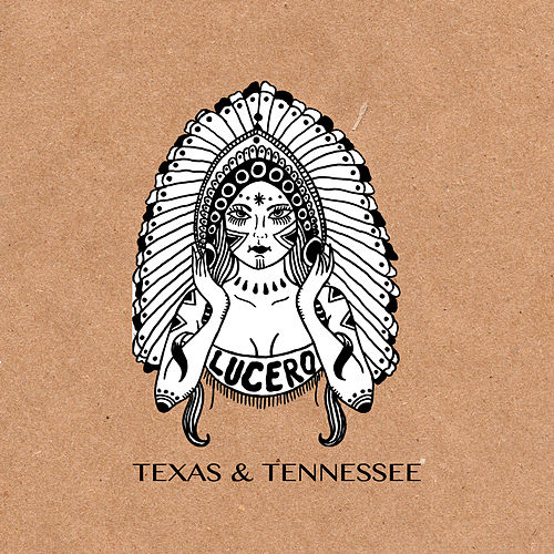 Play & Download Texas & Tennessee by Lucero | Napster