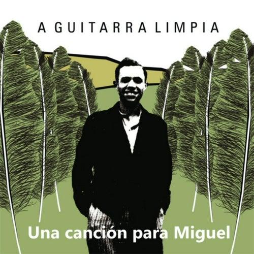 Una Canción para Miguel by Various Artists