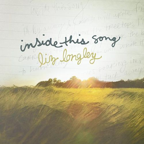 Play & Download Inside This Song by Liz Longley | Napster