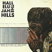 Play & Download Portrait of the Artist as a Young Trashcan by Hallelujah the Hills | Napster