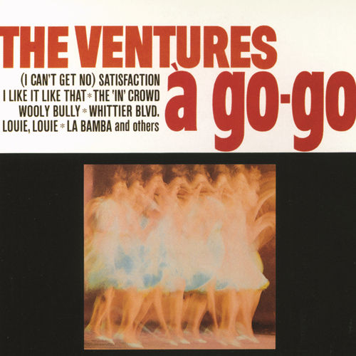 The Ventures A Go-Go by The Ventures