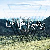 Walls by Late Nite Reading