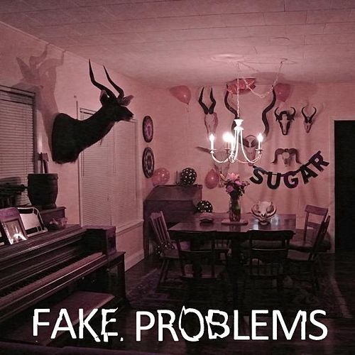 Play & Download Sugar EP by Fake Problems | Napster