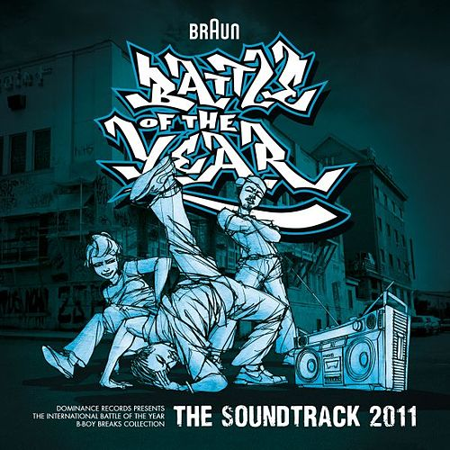 Play & Download International Battle Of The Year 2011 - The Soundtrack by Various Artists | Napster