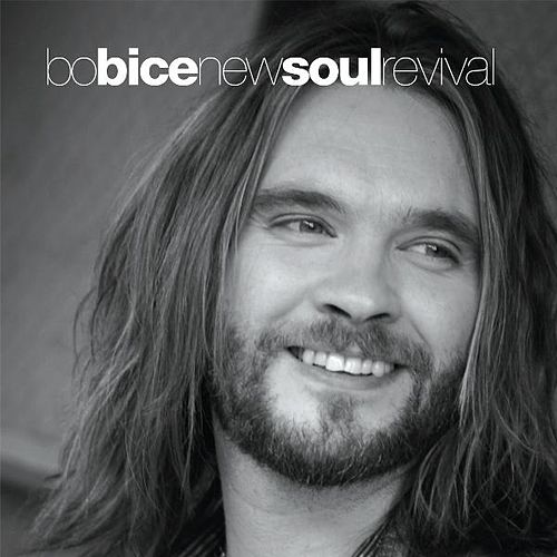 New Soul Revival by Bo Bice