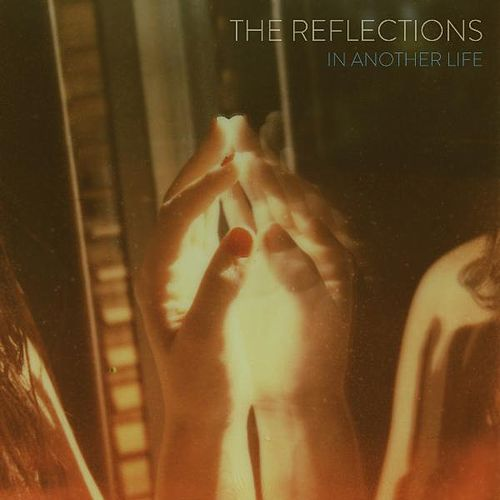Play & Download In Another Life by The Reflections | Napster