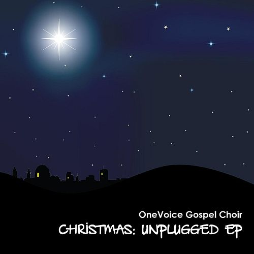 Play & Download Christmas Unplugged by OneVoice Gospel Choir | Napster