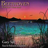 Play & Download Beethoven With Nature's Ocean Sounds by Gary Sill | Napster