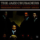 Play & Download Freedom Sound & Lookin' Ahead by The Crusaders | Napster