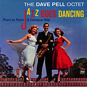 Play & Download Jazz Goes Dancing - Prom to Prom & Campus Hop by Dave Pell | Napster