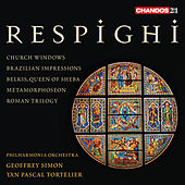 Play & Download Respighi: Church Windows - Brazilian Impressions by Various Artists | Napster
