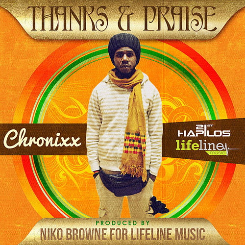 Play & Download Thanks and Praise - Single by Chronixx | Napster