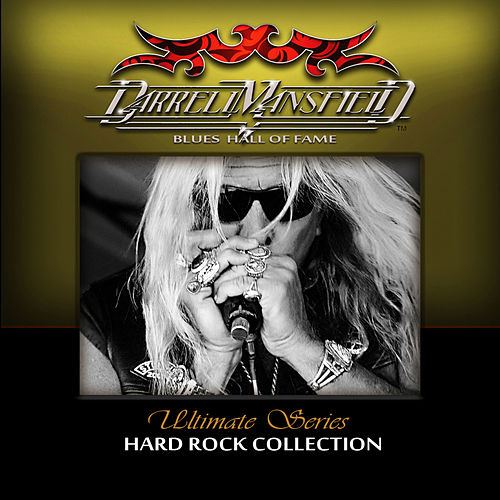 Play & Download Ultimate Series: Hard Rock Collection by Darrell Mansfield | Napster