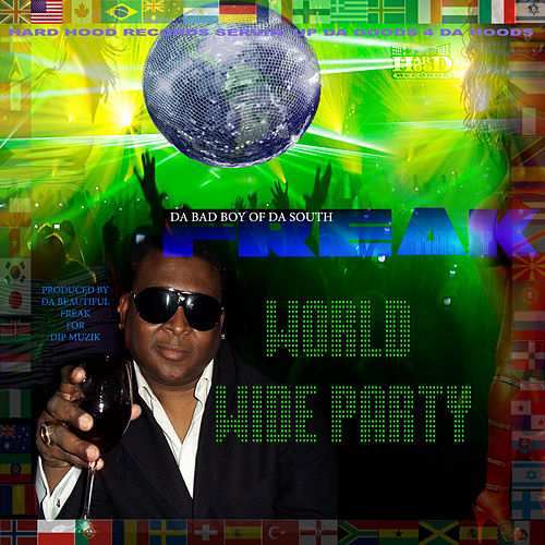 Play & Download World Wide Party by Freak Nasty | Napster