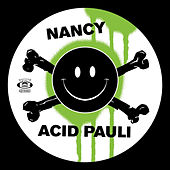 Play & Download Nancy / I Love You by Acid Pauli | Napster