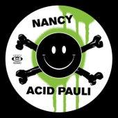 Nancy / I Love You by Acid Pauli