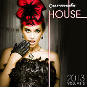 Play & Download Armada House 2013, Vol. 2 by Various Artists | Napster