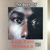 Play & Download The Best of Sam Fan Thomas, Vol. 2 (Makossa) by Sam Fan Thomas | Napster