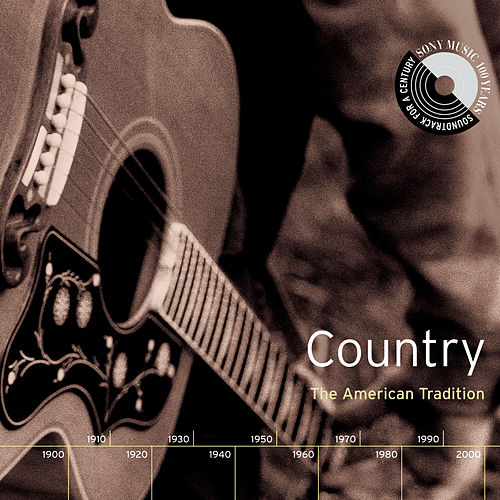 Country: The American Tradition by Various Artists