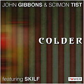 Play & Download Colder by John Gibbons | Napster