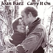 Play & Download Carry It On by Joan Baez | Napster