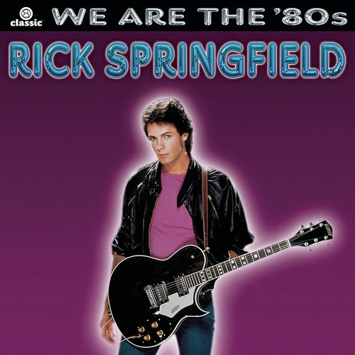 Play & Download We Are The '80s by Rick Springfield | Napster