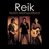 Play & Download Reik Sesion Metropolitana by Reik | Napster