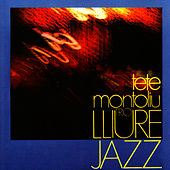 Play & Download Trio Lliure jazz by Tete Montoliu | Napster