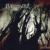 Play & Download Wither by Evemaster | Napster