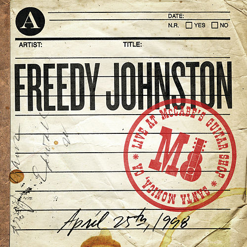 Play & Download Live At McCabe's Guitar Shop by Freedy Johnston | Napster