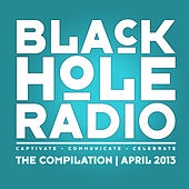 Black Hole Radio April 2013 by Various Artists