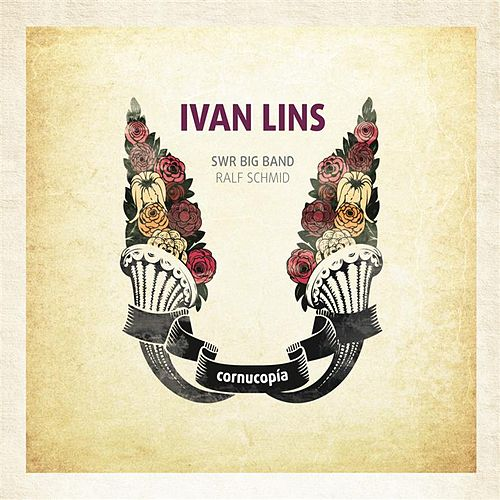 Play & Download Cornucopia by Ivan Lins | Napster