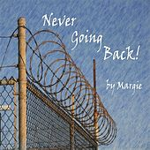 Play & Download Never Going Back by Margie | Napster