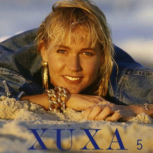 Xuxa 5 by XUXA