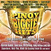 Play & Download Pinoy Biggie Hits - The Biggest Hits Of The Year by Various Artists | Napster