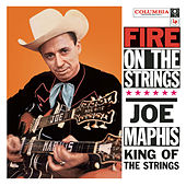 Play & Download Fire On The Strings by Joe Maphis | Napster