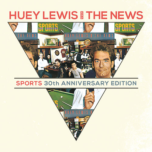Sports 30th Anniversary Deluxe by Huey Lewis and the News